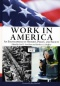 Carl E. Van Horn, Herbert A. Schaffner. Work in America. An Encyclopedia of History, Policy, and Society. Volume 2: N-Z.